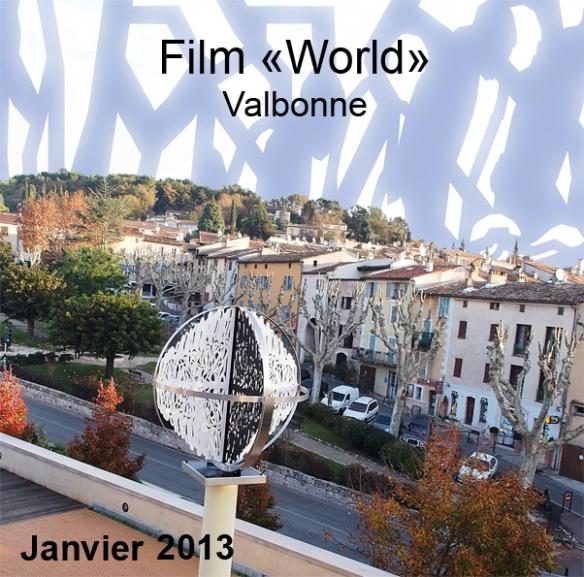"""Film sur la sculpture """"WORLD""""  de Meynard installée dans la ville de Valbonne Sophia Antipolis - Alpes-Maritimes/france"""